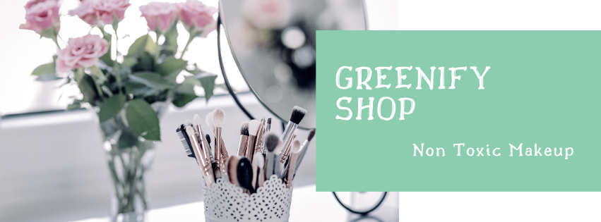 Greenify Shop - Nontoxic Makeup