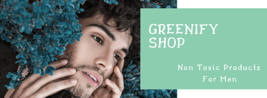 Nontoxic Products for Men